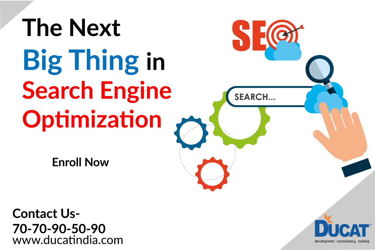 The Next Big Thing in Search Engine Optimization