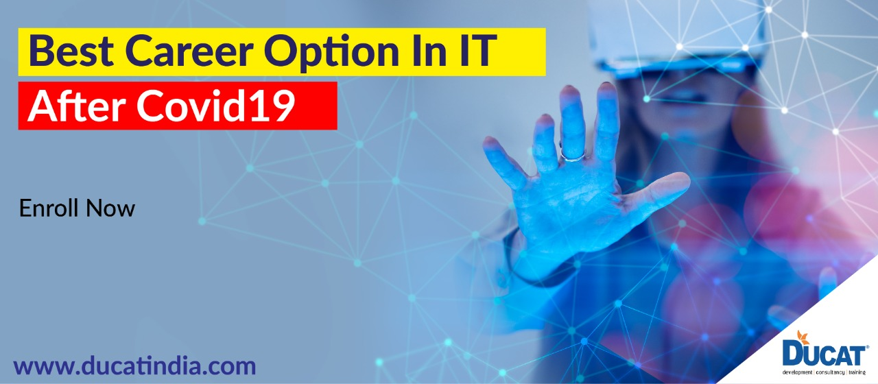 Best Career Option In IT After COVID-19